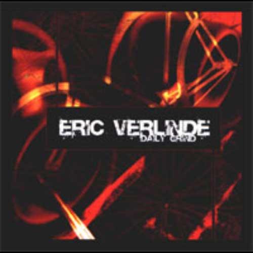 Eric Verlinde, Daily Grind