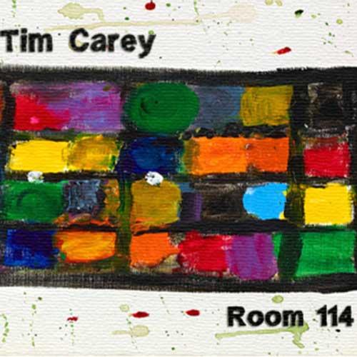 Tim Carey, Room 114